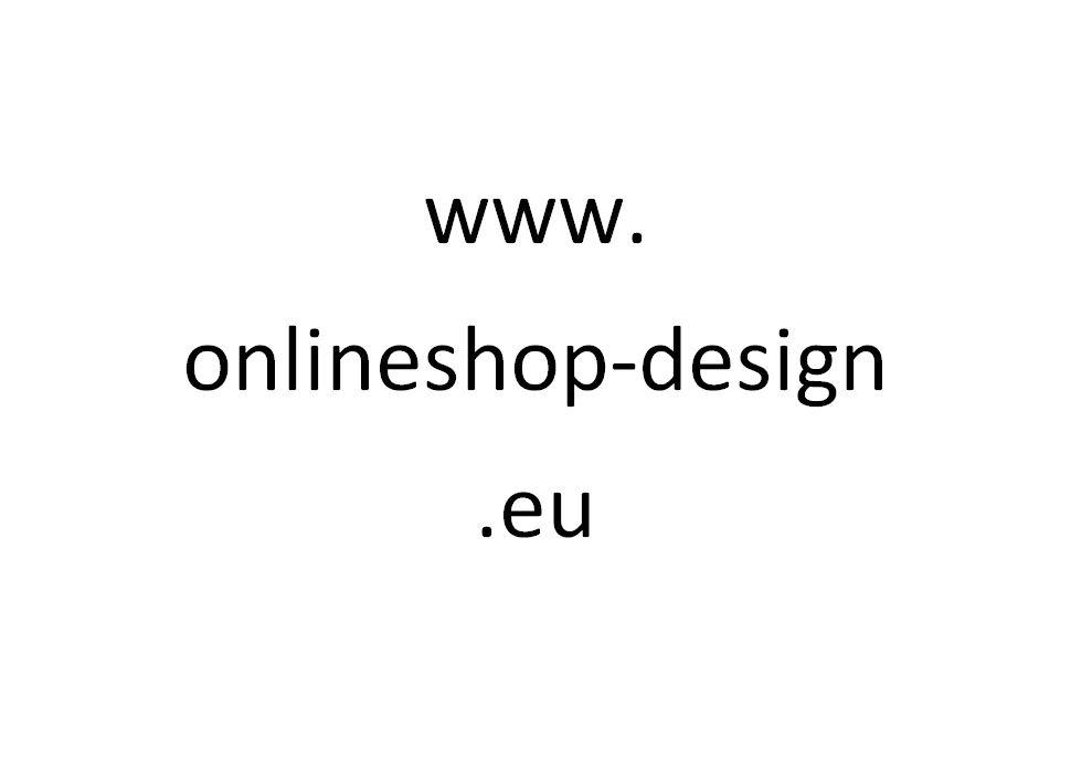 www.onlineshop-design.eu